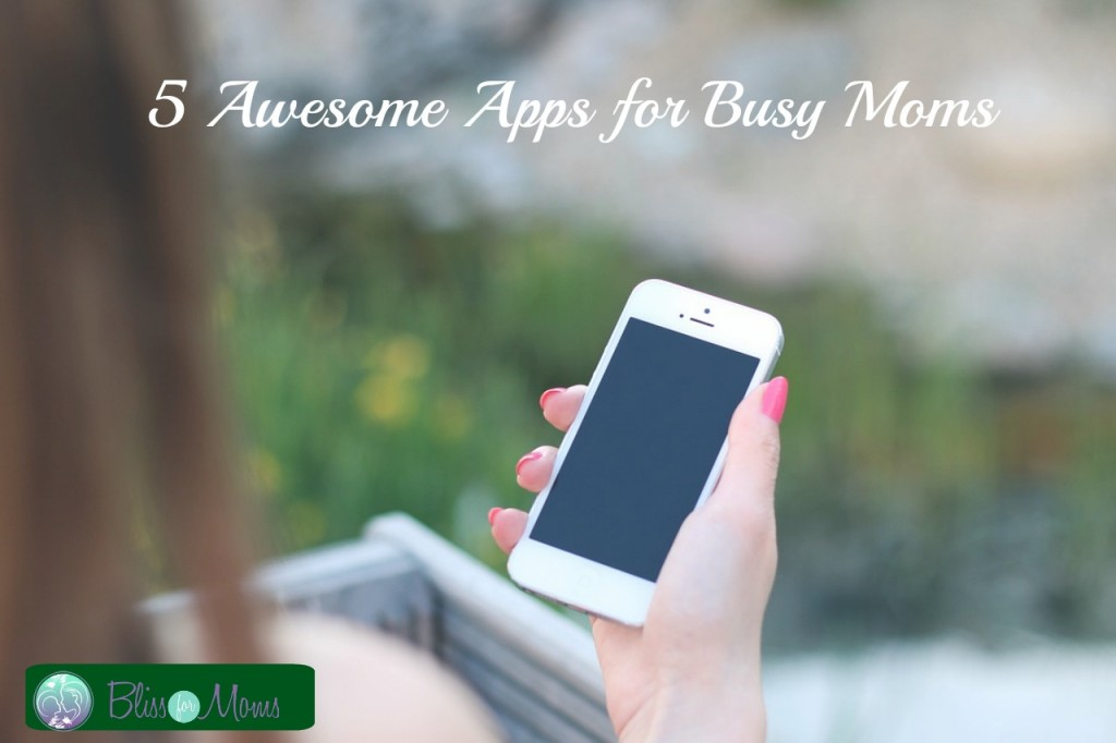 Awesome Apps for Moms